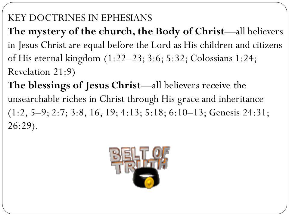 KEY DOCTRINES IN EPHESIANS