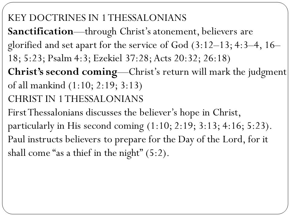 KEY DOCTRINES IN 1 THESSALONIANS