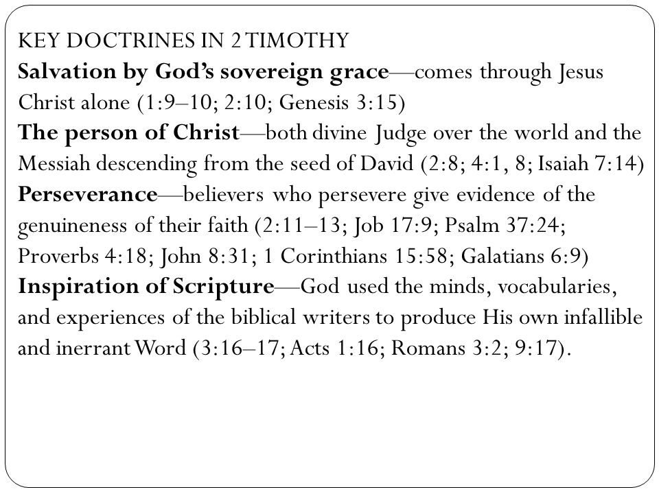 KEY DOCTRINES IN 2 TIMOTHY