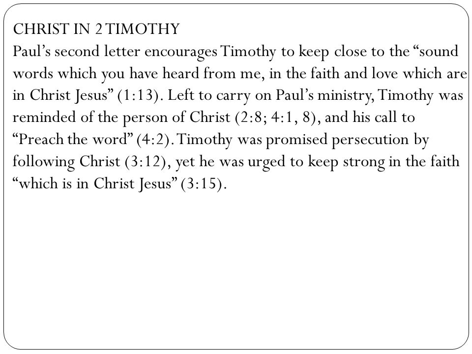 CHRIST IN 2 TIMOTHY