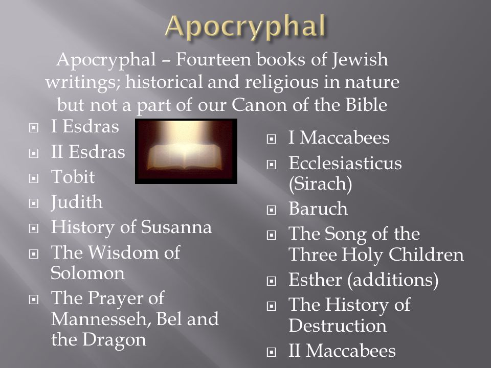 apocryphal books Biblical literature - new testament apocrypha: the title new testament apocrypha may suggest that the books thus classified have or had a status comparable to that of the old testament apocrypha and have been recognized as canonical.