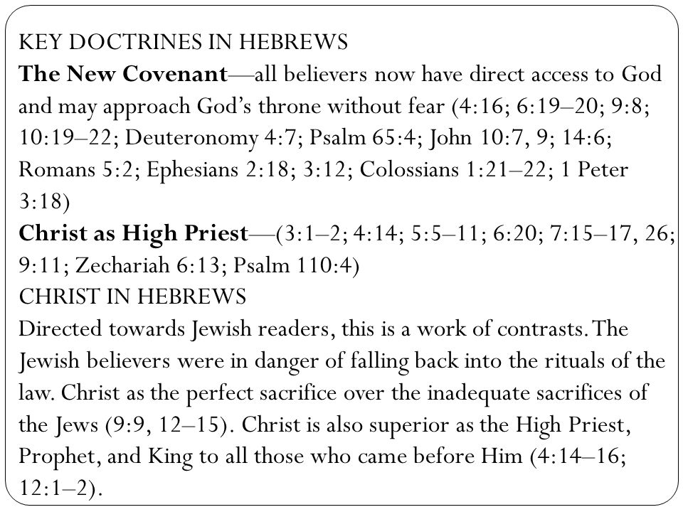 KEY DOCTRINES IN HEBREWS