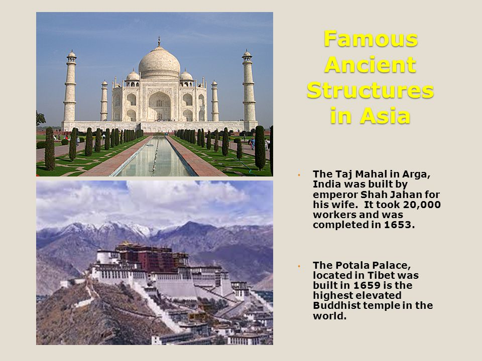 Famous Ancient Structures in Asia