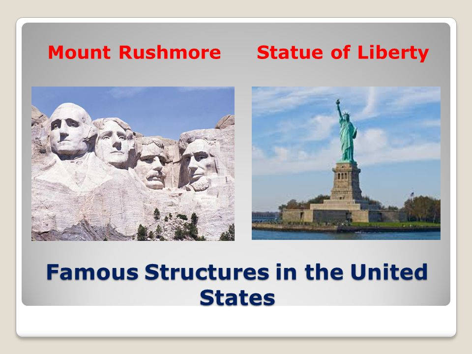 Famous Structures in the United States