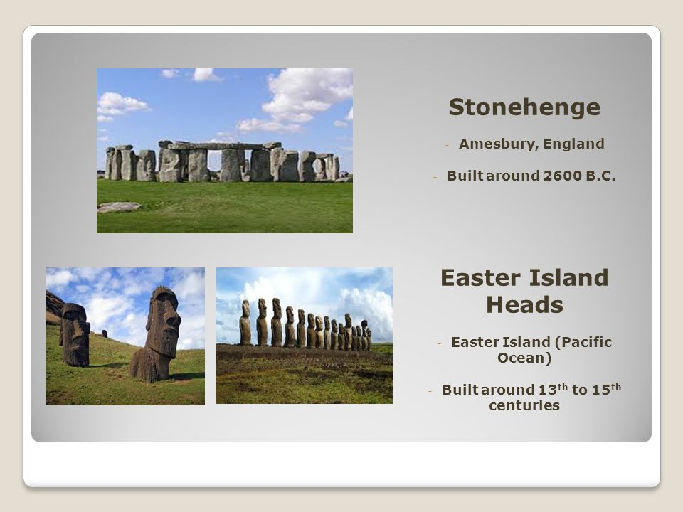 Easter Island (Pacific Ocean) Built around 13th to 15th centuries