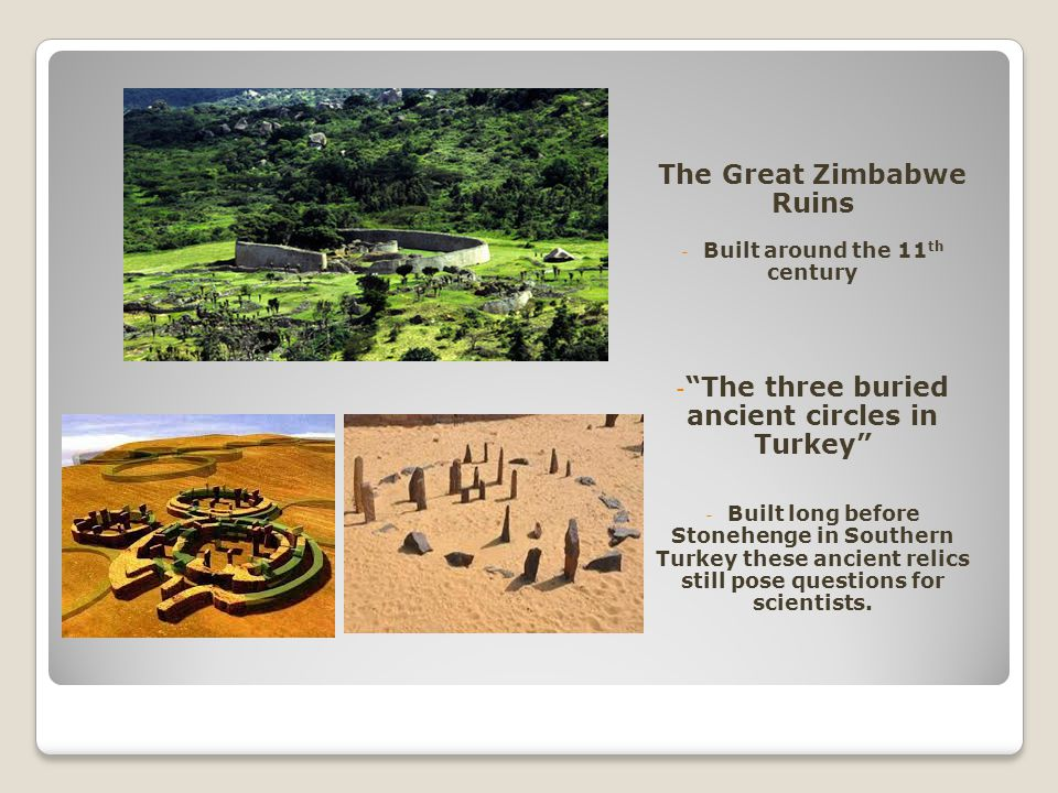 The Great Zimbabwe Ruins The three buried ancient circles in Turkey