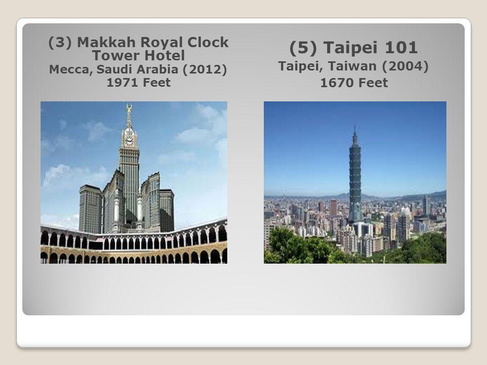 (3) Makkah Royal Clock Tower Hotel