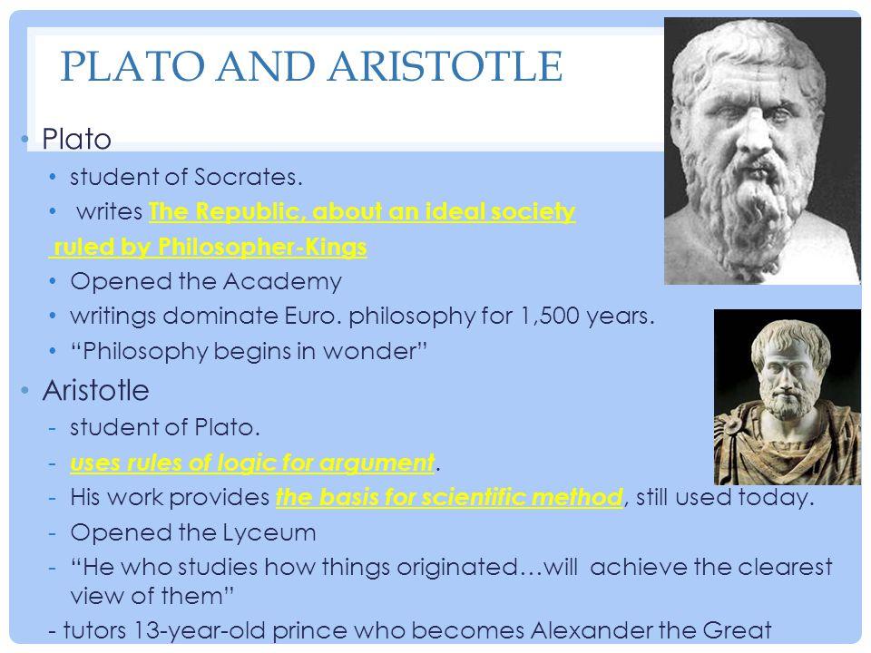 Plato and Aristotle Plato Aristotle student of Socrates.