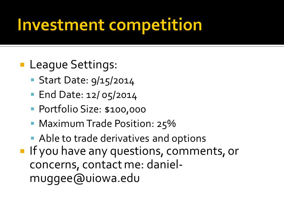 Investment competition