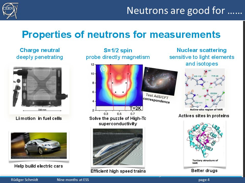 Neutrons are good for ……