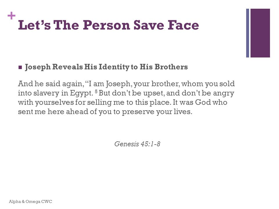 Let's The Person Save Face