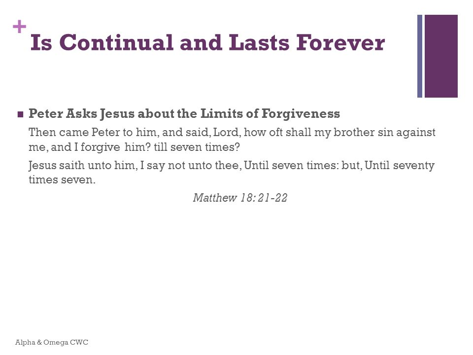 Is Continual and Lasts Forever