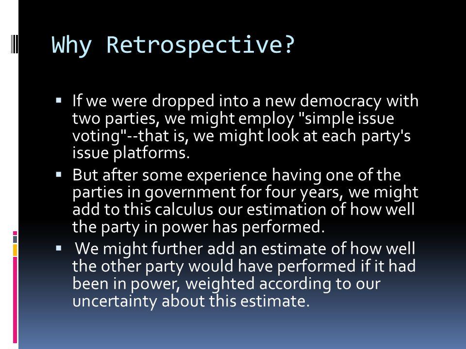 Why Retrospective