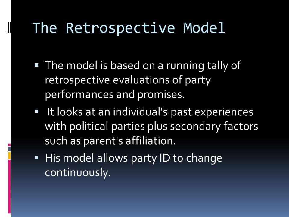 The Retrospective Model