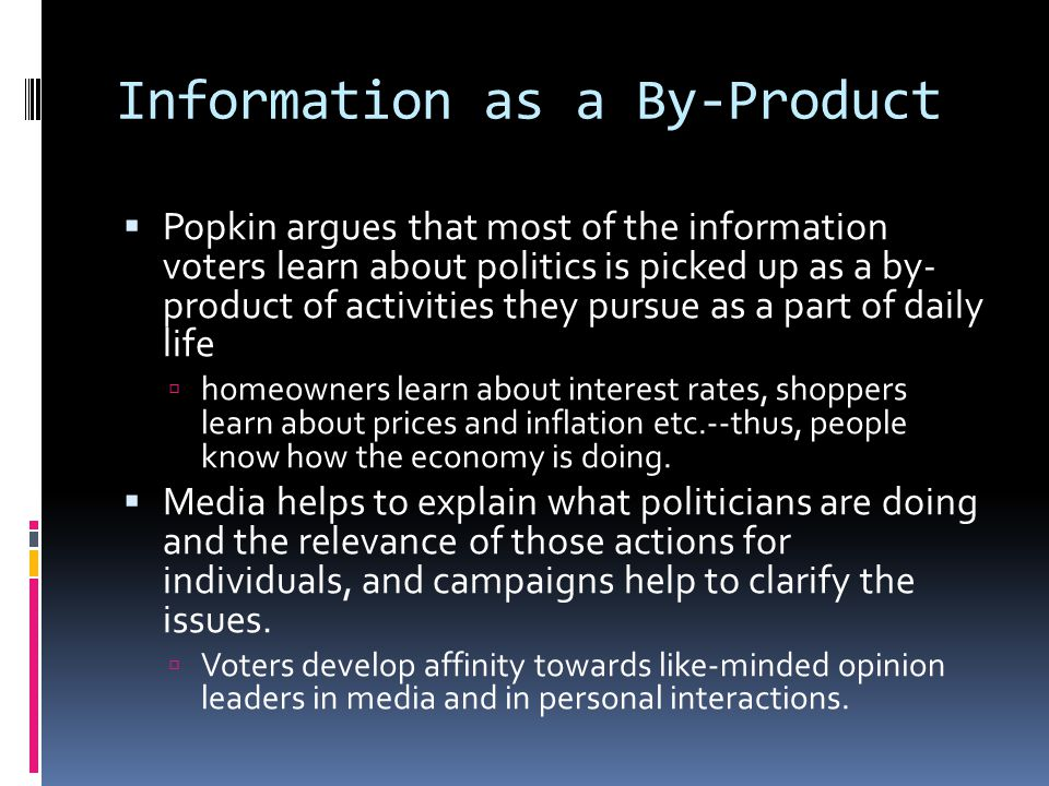 Information as a By-Product