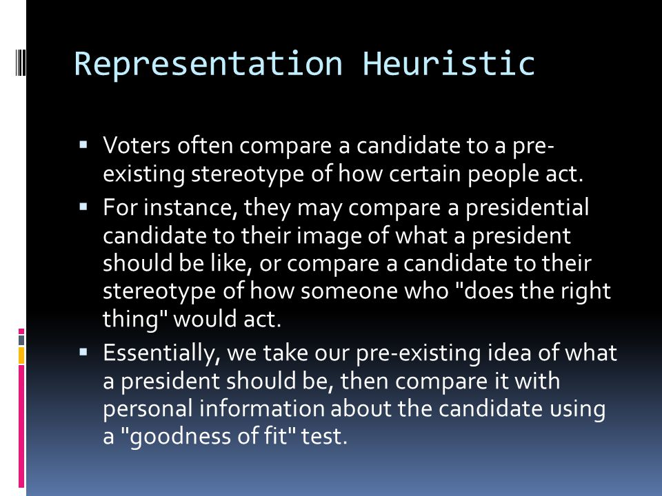 Representation Heuristic