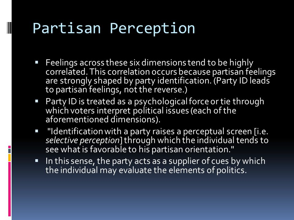 Partisan Perception