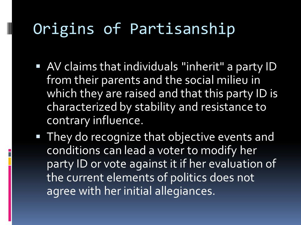 Origins of Partisanship