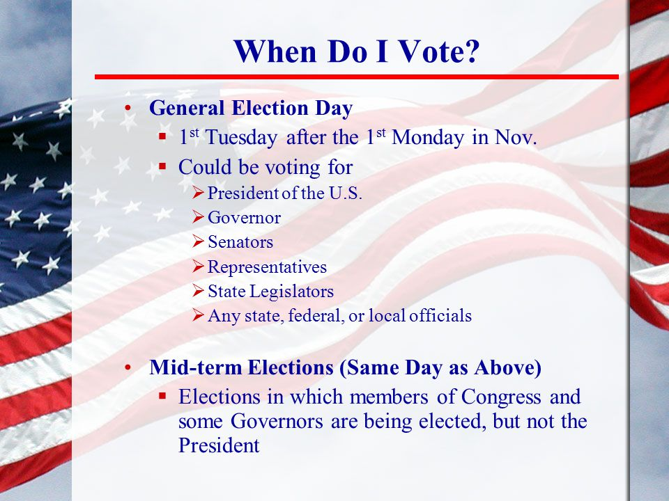 When Do I Vote General Election Day