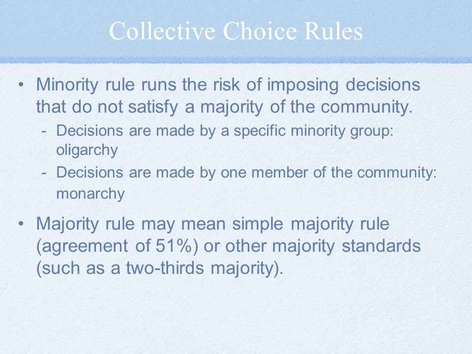 Collective Choice Rules