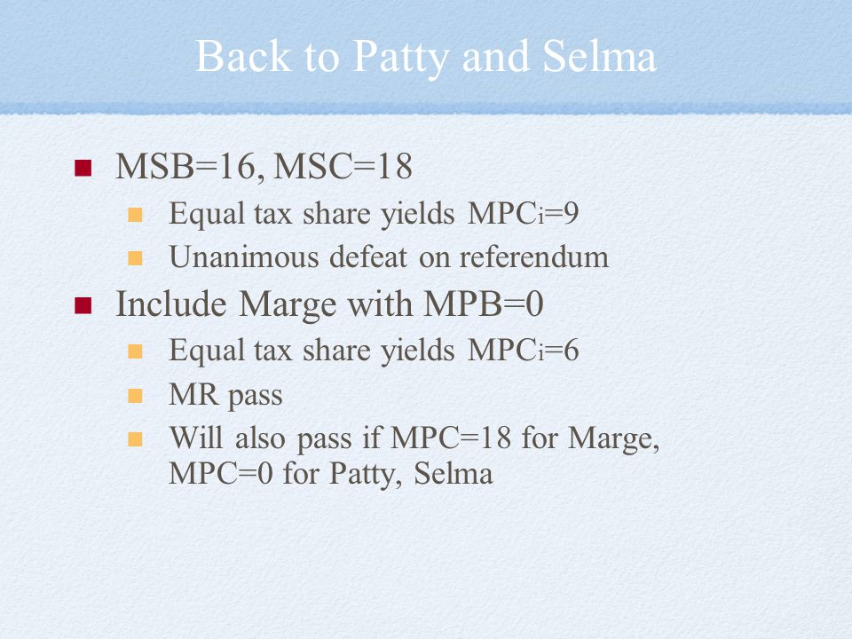 Back to Patty and Selma MSB=16, MSC=18 Include Marge with MPB=0
