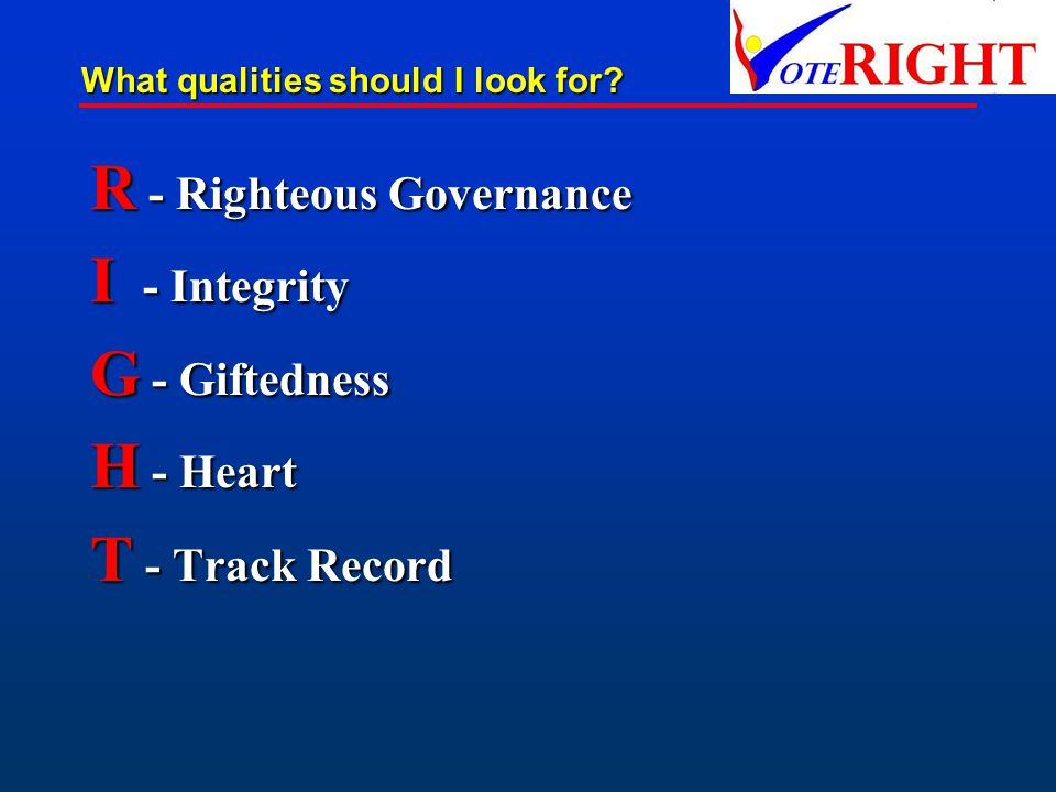R - Righteous Governance I - Integrity G - Giftedness H - Heart