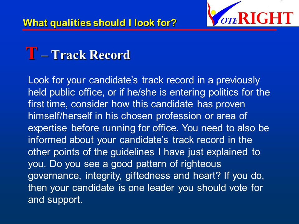 T – Track Record What qualities should I look for