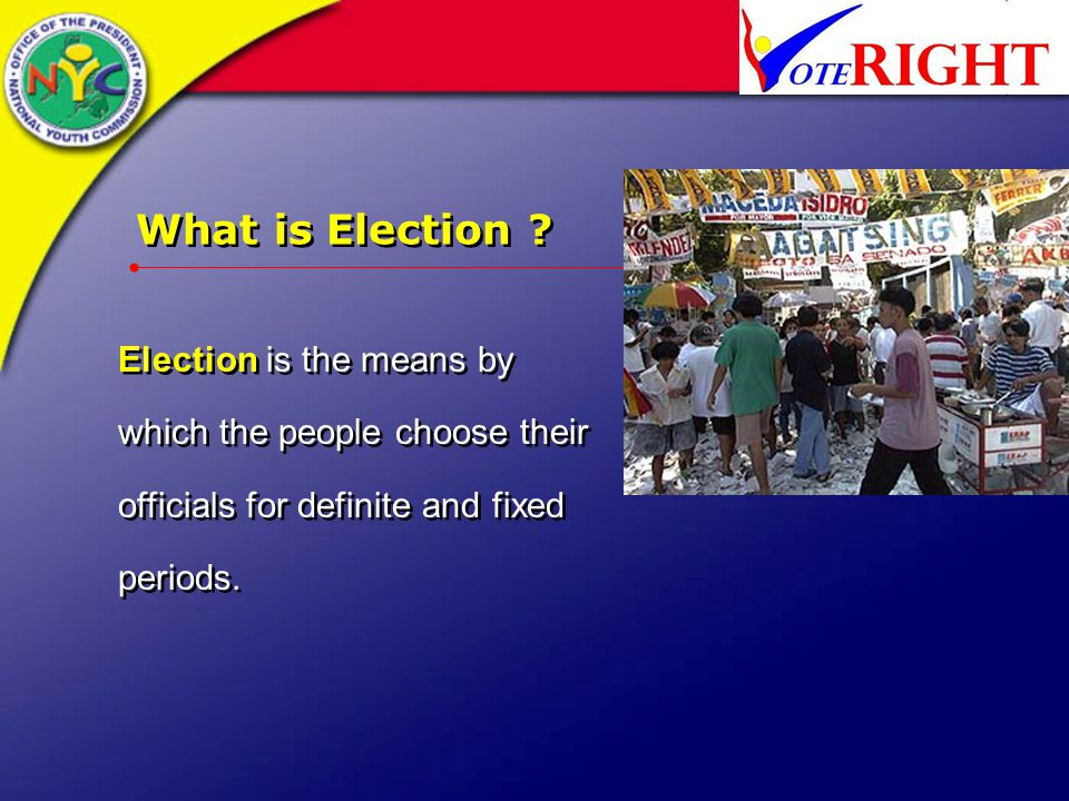 What is Election .