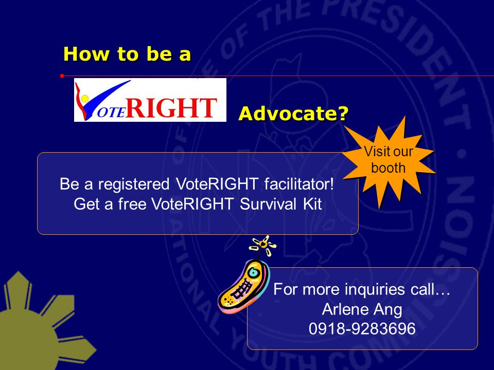 How to be a Advocate Be a registered VoteRIGHT facilitator!