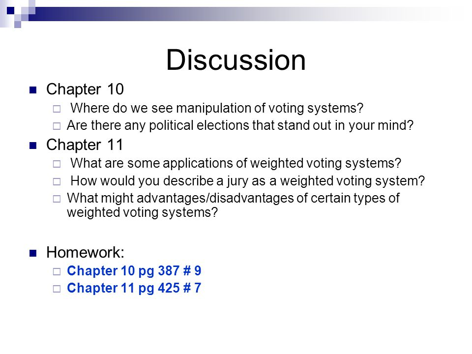 Discussion Chapter 10 Chapter 11 Homework: