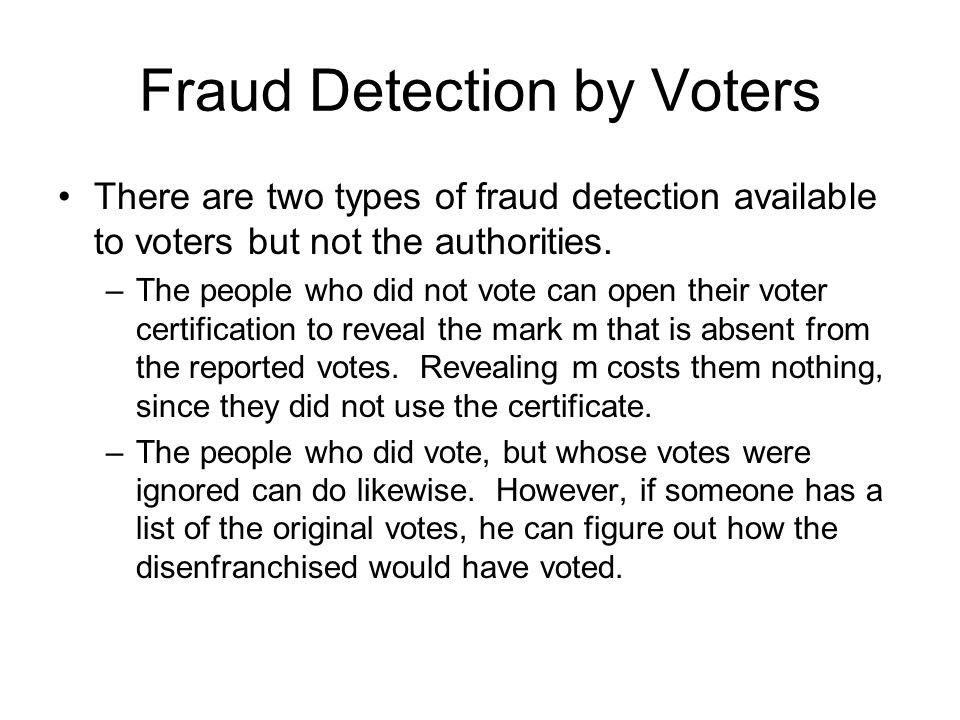 Fraud Detection by Voters