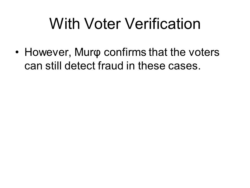 With Voter Verification