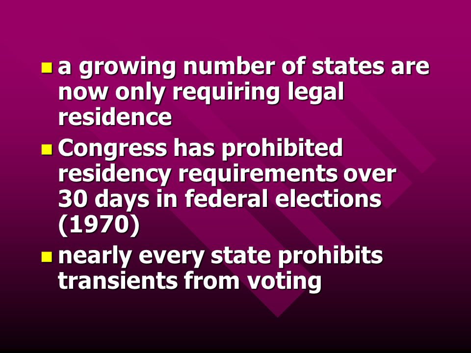 a growing number of states are now only requiring legal residence
