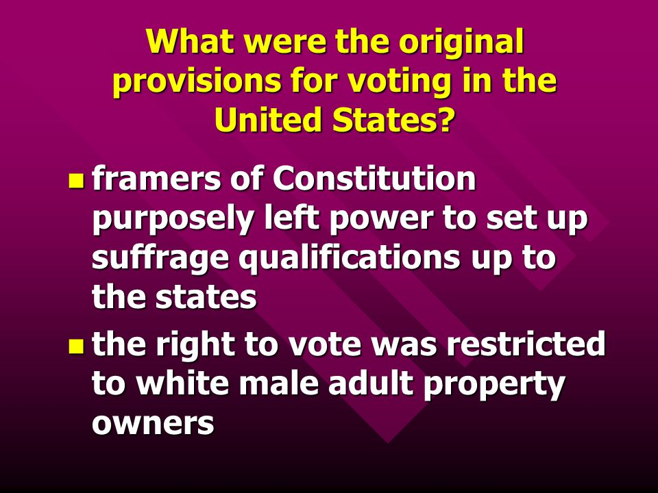 What were the original provisions for voting in the United States