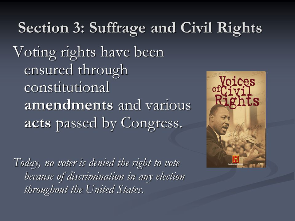 Section 3: Suffrage and Civil Rights