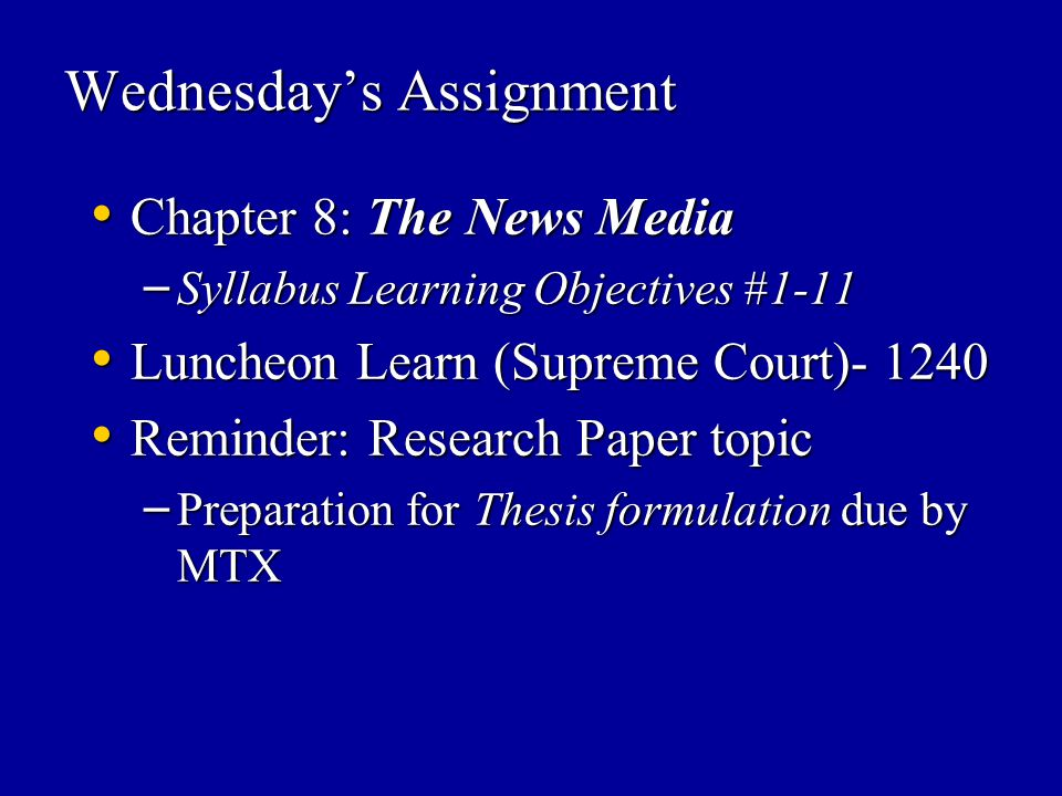 Wednesday's Assignment