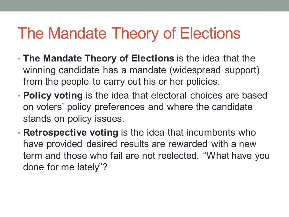 The Mandate Theory of Elections