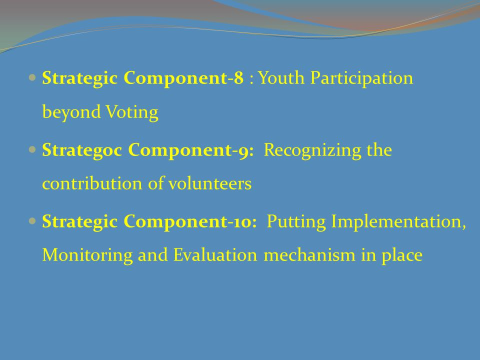 Strategic Component-8 : Youth Participation beyond Voting