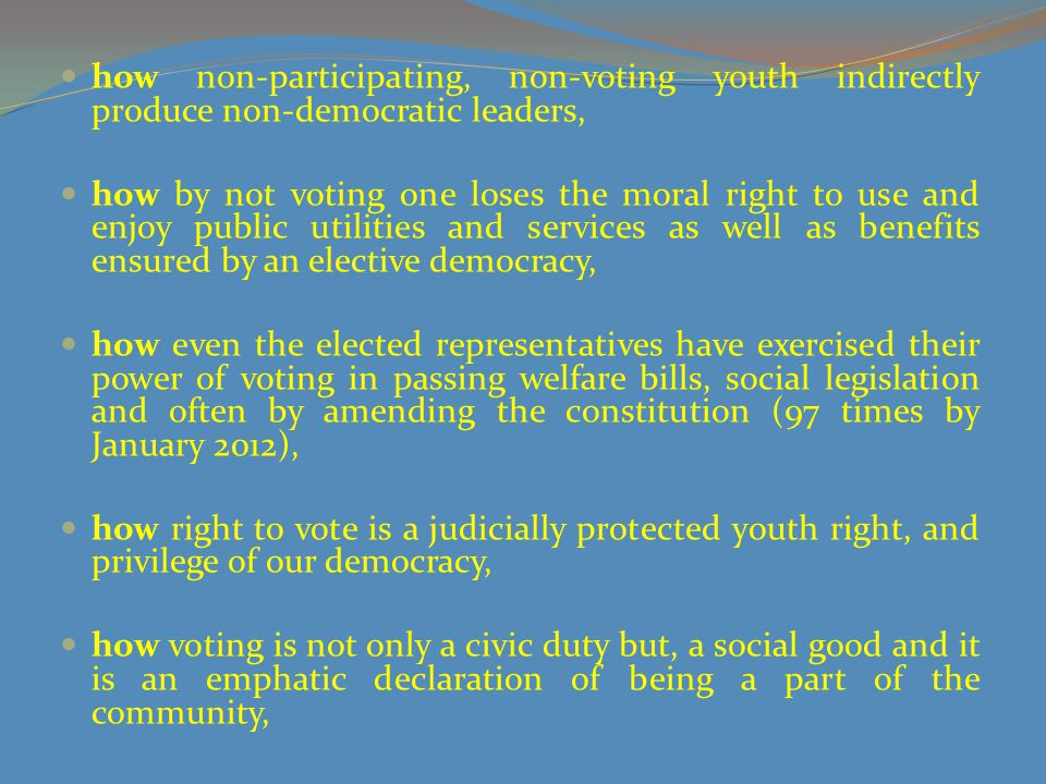 how non-participating, non-voting youth indirectly produce non-democratic leaders,