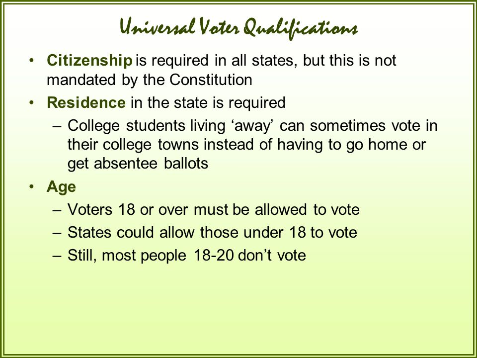 Universal Voter Qualifications