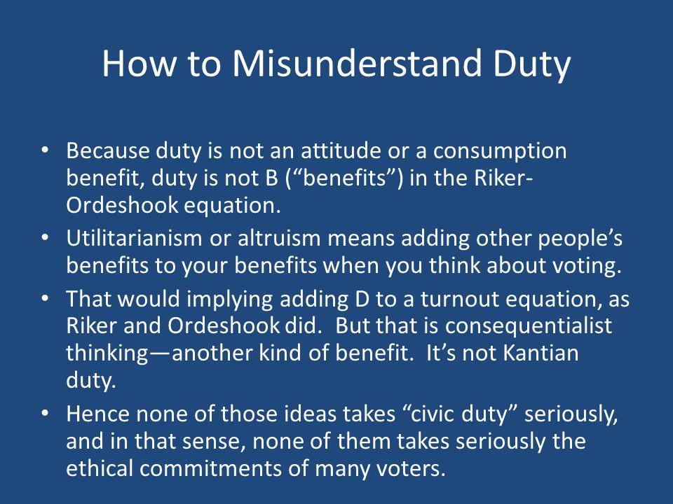 How to Misunderstand Duty