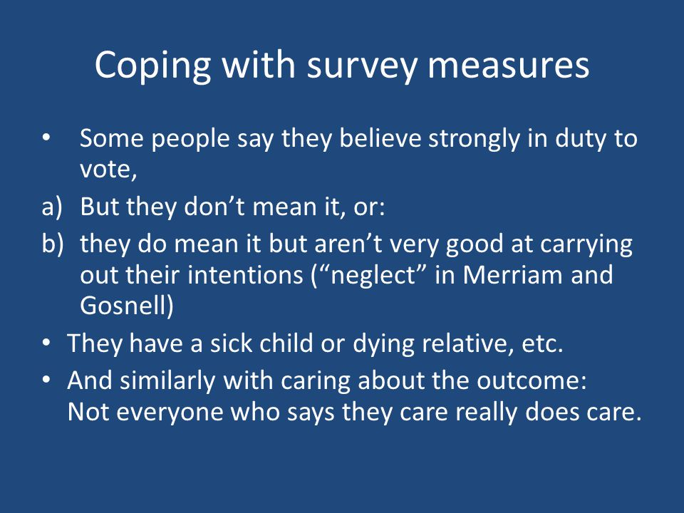 Coping with survey measures