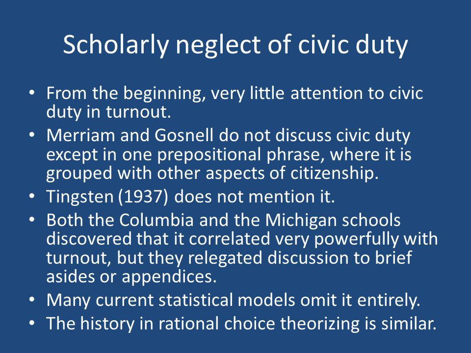 Scholarly neglect of civic duty