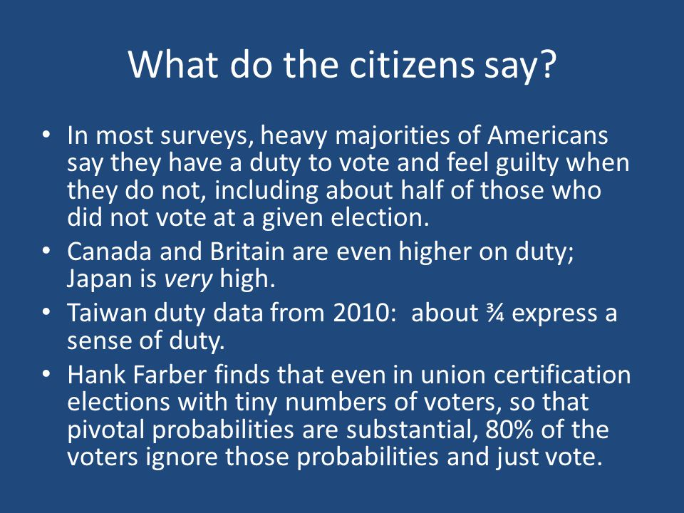 What do the citizens say