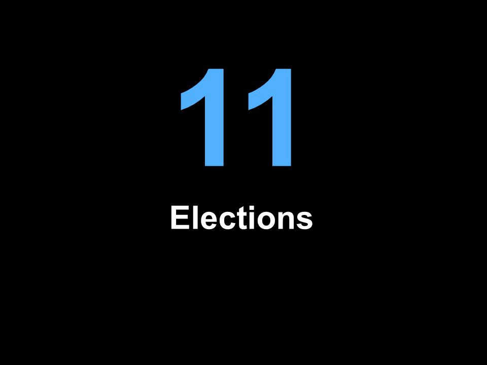11 Elections