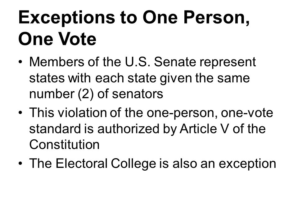 Exceptions to One Person, One Vote