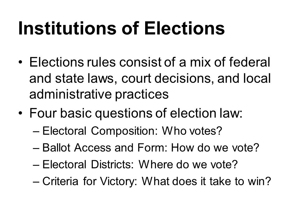 Institutions of Elections
