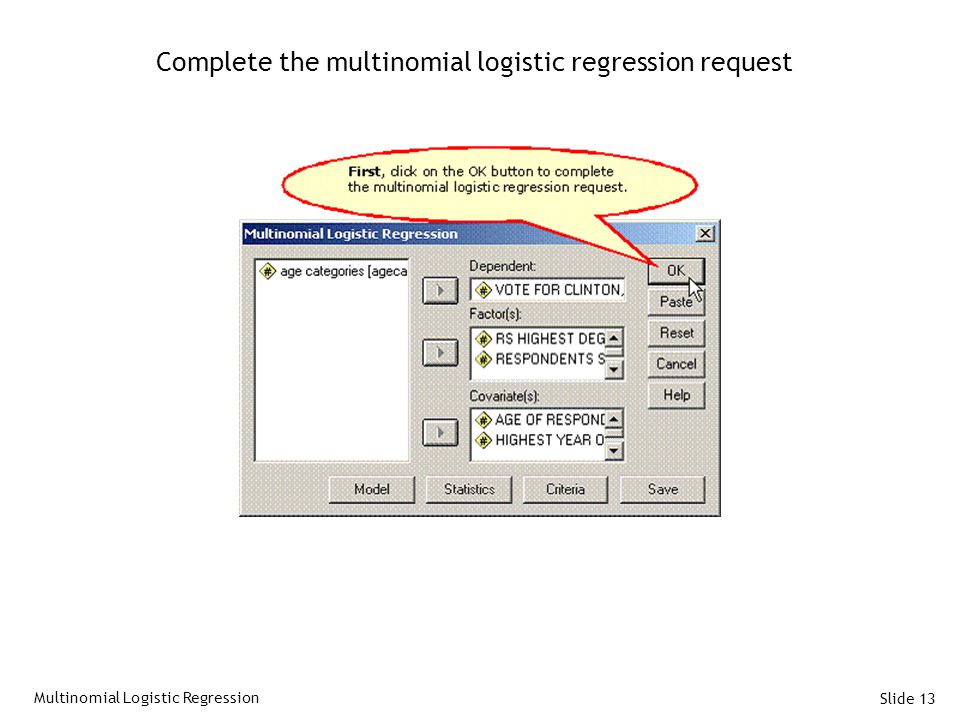 Complete the multinomial logistic regression request
