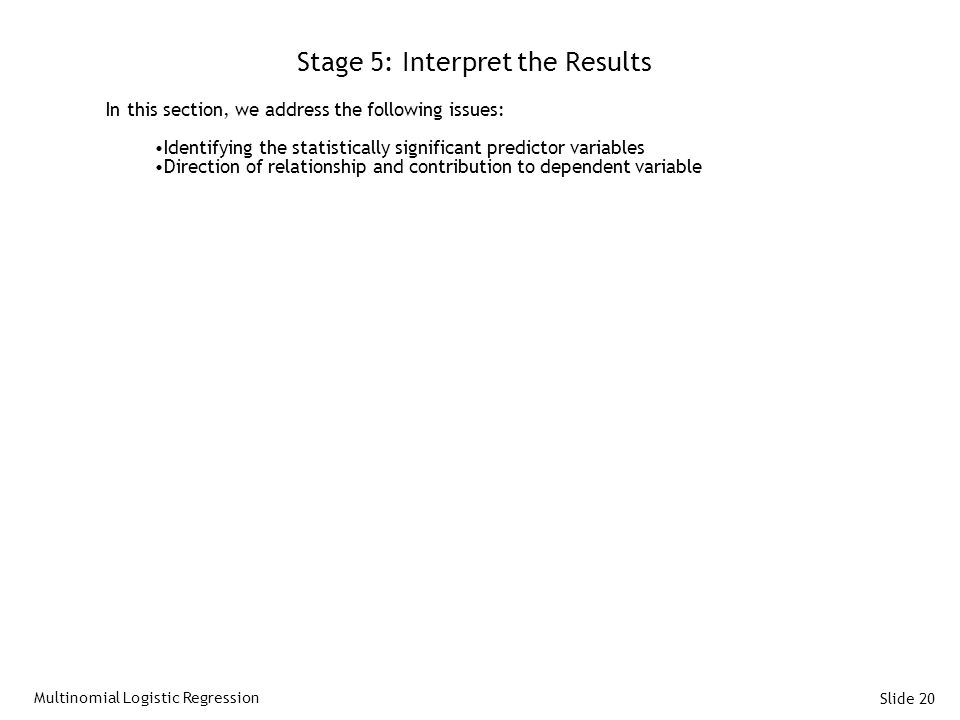 Stage 5: Interpret the Results