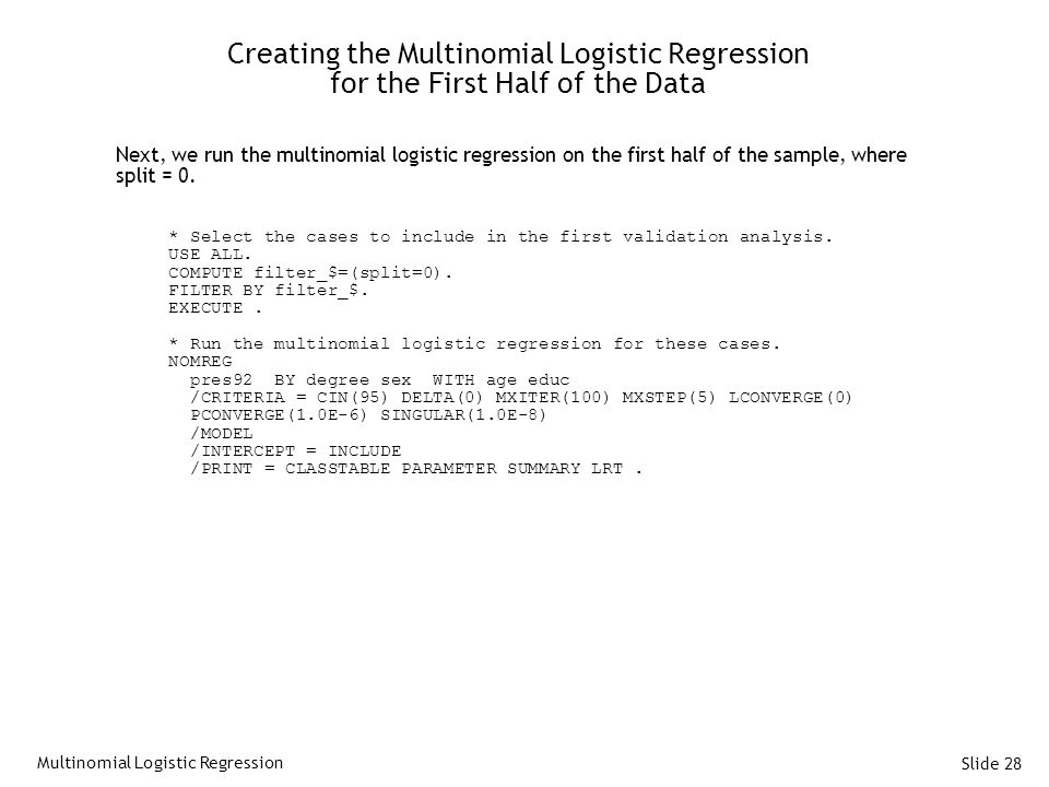 Creating the Multinomial Logistic Regression for the First Half of the Data